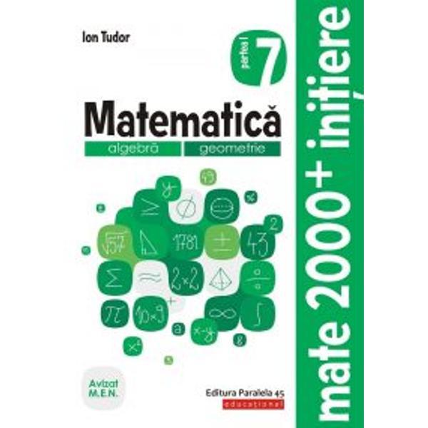 Avizat MEN&160;Cea mai popular&259; &351;i mai longeviv&259; colec&355;ie de matematic&259; din Rom&226;nia MATE 2000 a Editurii Paralela 45 reprezint&259; de mai bine de dou&259; decenii suportul num&259;rul 1 de &238;nv&259;&355;are a matematicii pentru majoritatea elevilor din &238;nv&259;&355;&259;m&226;ntul preuniversitar at&226;t prin activit&259;&355;ile matematice de consolidare &351;i aprofundare c&226;t &351;i prin
