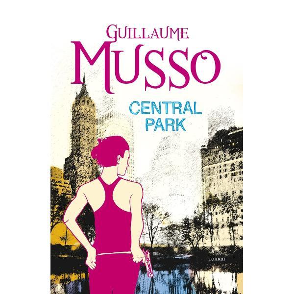 """Guillaume Musso """"romancierul preferat al Fran&539;ei"""" Lefigarofr prezint&259; un thriller irezistibil cu dou&259; personaje memorabile puse în situa&539;ii incredibile """"Central Park"""" s-a vândut în 75000 de exemplare în primele 3 zile de la lansare &537;i a fost tradus în 19 limbiAlice &537;i Gabriel n-au nicio amintire din noaptea care tocmai s-a încheiat Cu toate acestea n-o vor putea uita"""