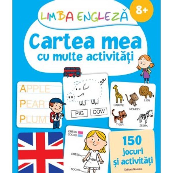 Limba engleza Cartea mea cu multe activitati