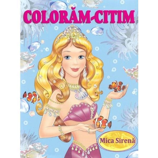 Mica-Sirena este o poveste scrisa de poetul danez Hans Christian Andersen Cartea de colorat cu personaje din povesti sau desene animate potrivite pentru a stimula imaginatia copilului dumneavoastra Cartea contine desene din fragmentele ecranizate si preferate atat de mult de cei mici