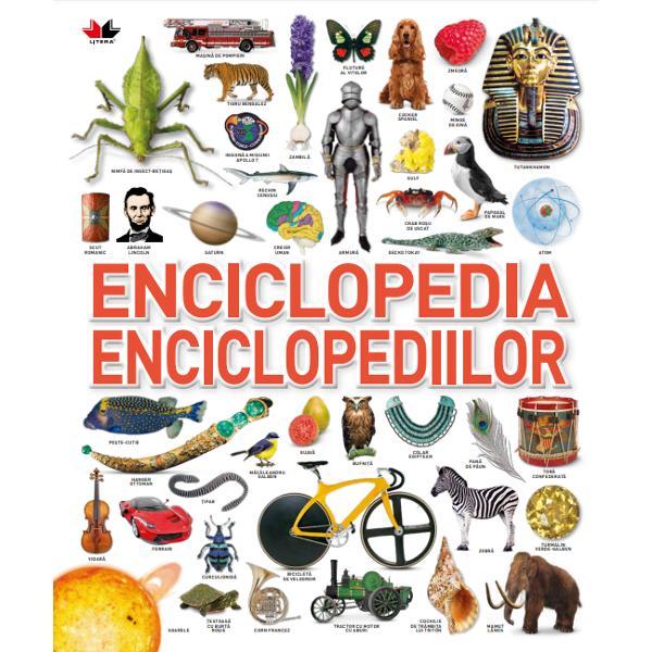 De la insecte incredibile &537;i dinozauri carnivori la pietre pre&539;ioase &537;i Roma antic&259; cartea i&539;i ofer&259; o lume de informa&539;ii pe fiecare pagin&259;Cu peste 10000 de imagini &537;i o sumedenie de date fascinante despre &537;tiin&539;&259; natur&259; sporturi &537;i istorie aceasta este enciclopedia ilustrat&259; suprem&259;