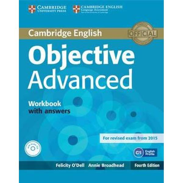 Objective Advanced is an updated and revised edition of the best-selling Cambridge English Advanced CAE course It is official preparation material for the revised 2015 exam and combines thorough and systematic exam preparation with language work designed to improve students overall English level The Teachers Book offers complete support with time-saving ideas including a Teachers Resources CD-ROM with regular progress tests The Workbook provides further practice of language and