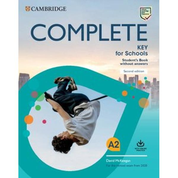 Complete Key for Schools is the most thorough preparation for the revised A2 Key for SchoolsComplete Students Book allows you to maximise students performance with the Complete approach to language development and exam training It creates a stimulating learning environment with eye-catching images easy-to-navigate units and fun topics Students are able to build confidence through our unique understanding of the exam and insights from previous candidate performance Online