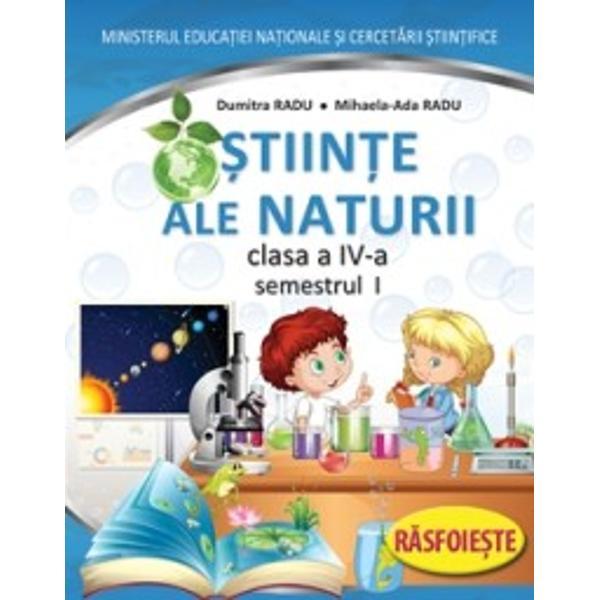 Manual stiinte ale naturii clasa a IV a D Radu A Radu