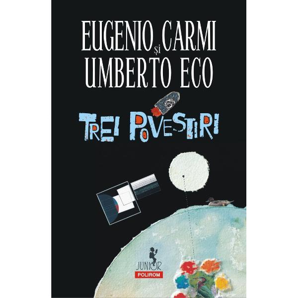 Trei povestiri istorisite de Umberto Eco &537;i ilustrate de Eugenio Carmi pentru copii pentru p&259;rin&539;i pentru cei ce au nevoie de basmeBOMBA &536;I GENERALULATOMII tri&537;ti închi&537;i într-o BOMB&258; &537;i un general care vrea s&259; fac&259; r&259;zboi cu orice pre&539;CEI TREI COSMONAU&538;ITrei cosmonau&539;i b&259;nuitori care întîlnesc un mar&539;ian cu &537;ase