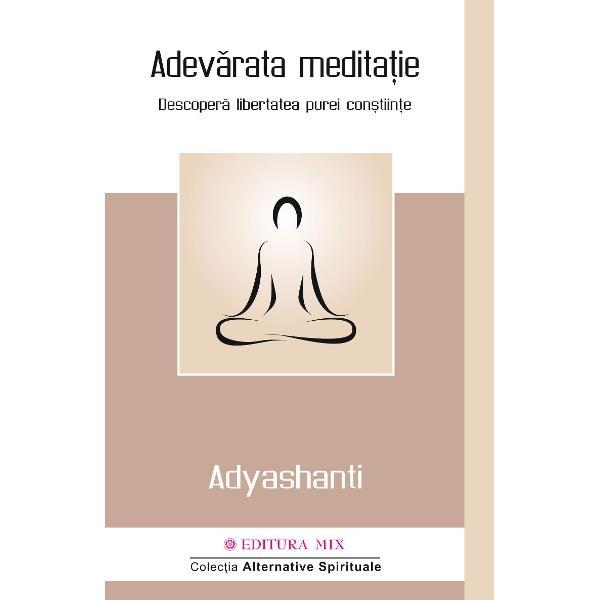 """Autorul Adyashanti al c&259;rui nume înseamn&259; """"pace primordial&259;"""" a descoperit în cei paisprezece ani în care a studiat budismul Zen c&259; cei mai experimenta&539;i practican&539;i ai medita&539;iei au utilizat aceast&259; practic&259; în calitate de """"scop &537;i nu ca un mijloc pentru a-&537;i atinge scopul"""" La final el a realizat c&259; numai atunci când renun&539;i la toate tehnicile"""