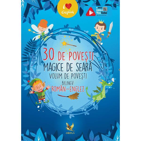 Un minunat volum de povesti bilingv roman-englez care ii introduce pe copii in lumea povestilor dar ii ajuta si la aprofundarea limbii engleze