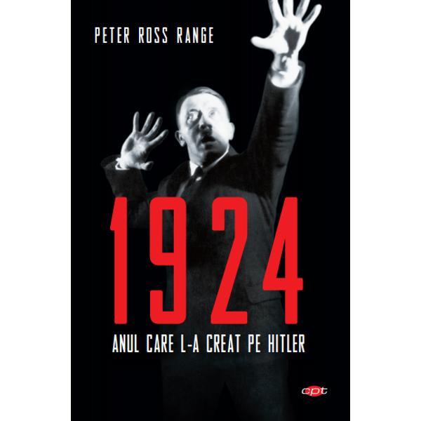 &206;nainte de venirea la putere a lui Hitler &238;n Germania a existat un an 1924 Acesta a fost anul transform&259;rii finale a lui Hitler &238;n autoproclamatul salvator &537;i &238;n conduc&259;torul infailibil care avea s&259; interpreteze &537;i s&259; distorsioneze tradi&539;iile istorice germane pentru a-&537;i sus&355;ine viziunea despre cel de-al Treilea ReichTot ce va urma &8211; adun&259;rile &537;i revoltele punerea &238;n practic&259; a unei idei malefice