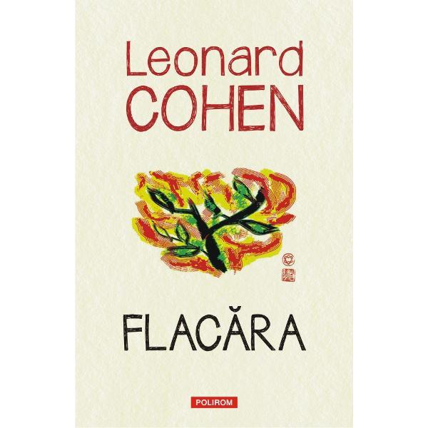 Traducere din limba englez&259; de Florin BicanPrefa&355;&259; de Adam CohenEdi&355;ie de Robert Faggen &351;i Alexandra PleshoyanoFlac&259;rareune&351;te în mod excep&355;ional ultimele poeme &351;i texte ale lui Leonard Cohen pe care el însu&351;i le-a strîns &351;i le-a pus în ordine spre sfîr&351;itul vie&355;ii Volumul con&355;ine &351;i o selec&355;ie ampl&259; din carnetele lui Cohen