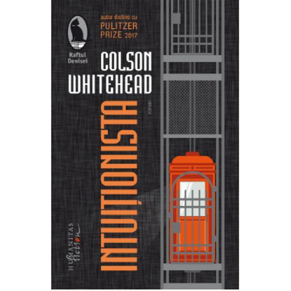 Colson Whitehead al c&259;rui romanRuta subteran&259; încununat cu Pulitzer Prize e tradus în peste 40 de &539;&259;ri a avut un debut fulminant ingenios &537;i de o originalitate izbitoare RomanulIntui&539;ionistaa ap&259;rut în 1999 &537;i a fost comparat cuCatch-22de Joseph HellerVde Thomas Pynchon &537;iOchiul cel mai albastrude Toni Morrison A primit