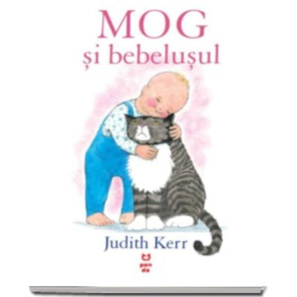 Mog are o zi linistita pana cand un bebelus vine in vizitaMog adora bebelusii spune doamna Thomas dar Mog nu e atat de siguraDesi Mog hotaraste ca nu-l place pe acest bebelus ii salveaza viata si primeste o recompensa uriasaJudith Kerr s-a nascut la Berlin