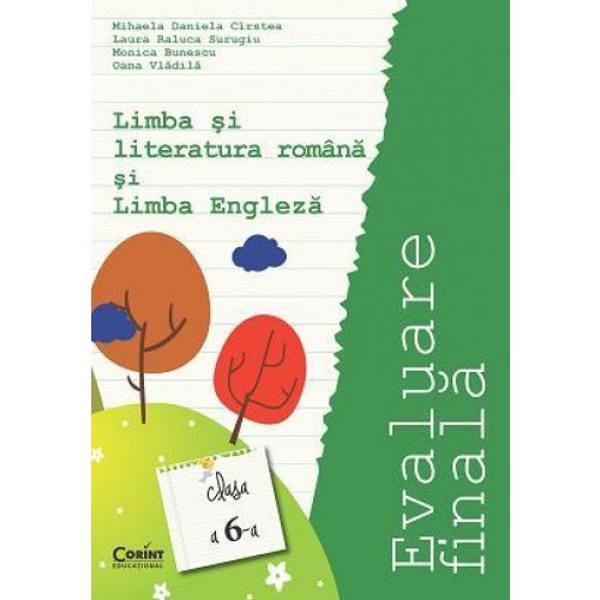 Evaluare finala clasa a VI a Limba romana si limba engleza Cirstea