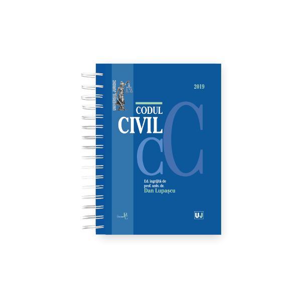 CODUL CIVIL 2019 EDITIE SPIRALATA COPERTA CARTONATA&9679; dispozitii de aplicare&9679; decizii ale Curtii Constitutionale&9679; recursuri in interesul legii&9679; hotarari prealabile&9679; dispozitii conexe&9679; indexLucrareaCodul civil 2019 editie spiralata ingrijita de prof univ dr Dan Lupascu tiparita pe hartie alba de calitate superioara si beneficiind de o coperta cartonata cuprinde Codul