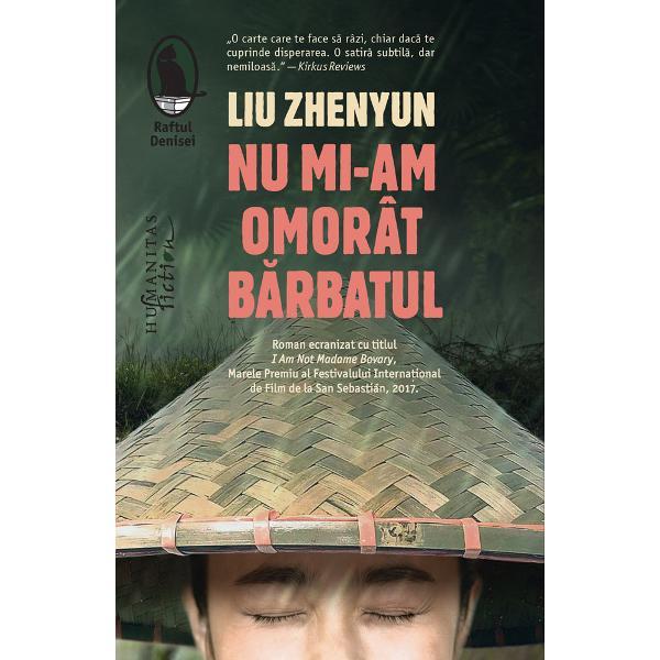 """Roman ecranizat cu titlulI am not Madame Bovary Marele Premiu al Festivalului Interna&539;ional de Film de la San Sebastián 2017""""Opera lui Liu Zhenyun se bucur&259; de un succes imens în China &351;i a fost primit&259; cu entuziasm în întreaga lume Liu Zhenyun este considerat unul dintre cei mai mari umori&537;ti chinezi"""" – Din discursul de decernare a distinc&539;iei Chevalier de l&700;Ordre des Arts et des"""