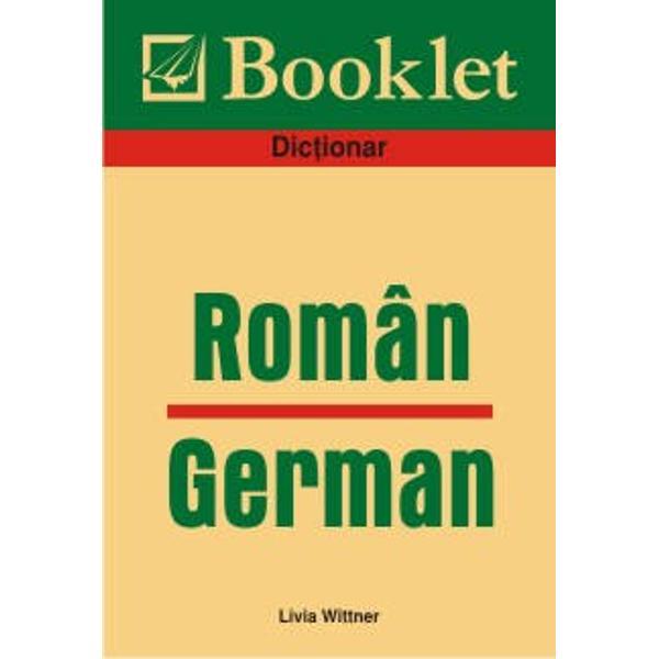 Dictionar foarte util in cele mai diverse situatii specifice spatiului cultural german