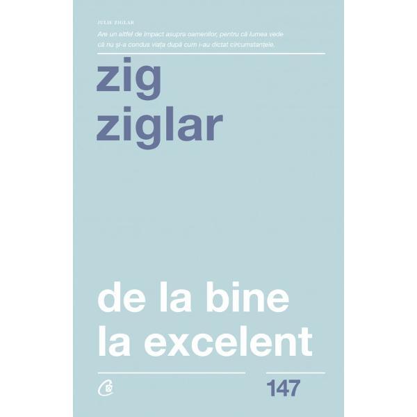 Zig Ziglar prezint&259; &238;n cartea de fa&539;&259; trei coordonate esen&355;iale ale succesului pasiunea performan&355;a &351;i scopul nostru &238;n via&355;&259;Ceea ce-l distinge de al&355;i autori de literatur&259; motiva&355;ional&259; este realismul cu care trateaz&259; fiecare dintre cele trei subiectePrin urmare sfaturile din aceast&259; carte sunt practice &537;i te vor ajuta s&259;-&355;i descoperi &351;i s&259;-&355;i atingi scopul &238;n
