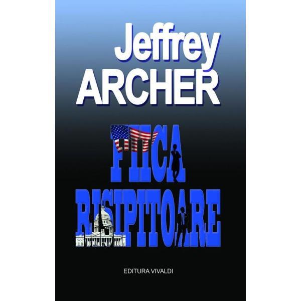 FIICA RISIPITOARE – al doilea roman al TRILOGIEI AMERICANE a lui Jeffrey Archer este o poveste emo&539;ionant&259; &537;i dramatic&259; a c&259;rei ac&539;iune se desf&259;&537;oar&259; în lumea protipendadei americane format&259; din oameni de afaceri puternici &537;i neîndur&259;toriEroina principal&259; este Florentyna Kane d&259;ruit&259; cu frumuse&539;e &537;i inteligen&539;&259; îns&259; mai presus de orice cu ambi&539;ii greu de