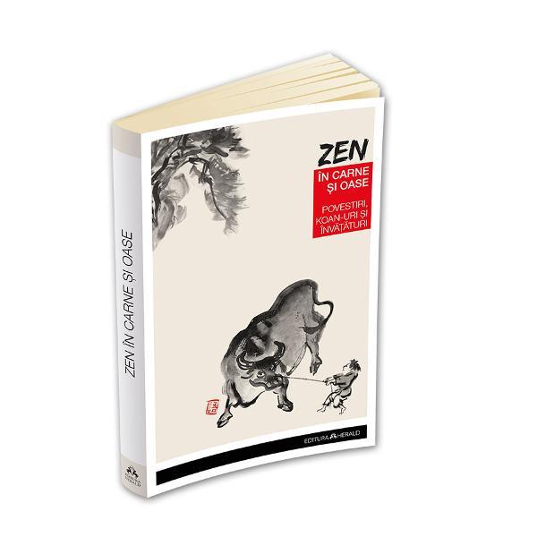 Un bestseller de senzatie in lume Zen in carne si oase reprezinta cea mai cunoscuta lucrare despre Zen publicata vreodata Urmand eforturile de o viata ale invatatorul Zen Nyogen Senzaki Paul Reps a adunat aceste texte si le-a tradus in limba engleza pentru a le face accesibile in Occident Cartea cuprinde 101 povestioare Zen – o colectie de anecdote Zen culese de Nyogen Senzaki din sec XIX – XX si koan-uri scrise in sec XIII de maestrul japonez Muj&363;; Poarta fara de