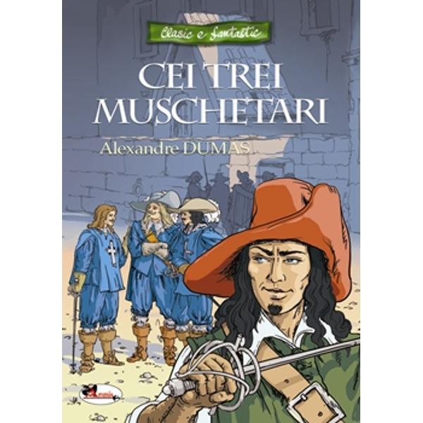 Cei trei muschetari unul dintre cele mai cunoscute romane ale lui Alexandre Dumas al&259;turi deDup&259; dou&259;zeci de ani&537;iVicontele de Bragelonne poveste&537;te aventurile lui d'Artagnan un tân&259;r gascon sosit la Paris pentru a urma cariera militar&259; în corpul muschetarilor Odat&259; ajuns el pune bazele unei prietenii trainice cu