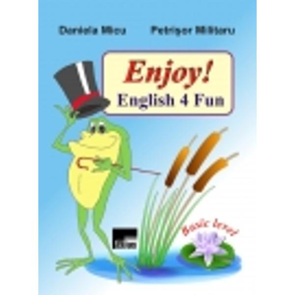 Enjoy English 4 Fun este un instrument de lucru complementar manualelorde limba englez&259; pentru încep&259;tori &351;i în conformitate cu programa&351;colar&259; Frumos &351;i bogat ilustrate cele dou&259;zeci &351;i opt de lec&355;ii ofer&259;posibilitatea elevilor de a fixa cuno&351;tin&355;ele de baz&259; ale limbii engleze&351;i de a le evalua prin exerci&355;ii diverse &351;i jocuri captivante înso&355;itede imagini ce pot fi
