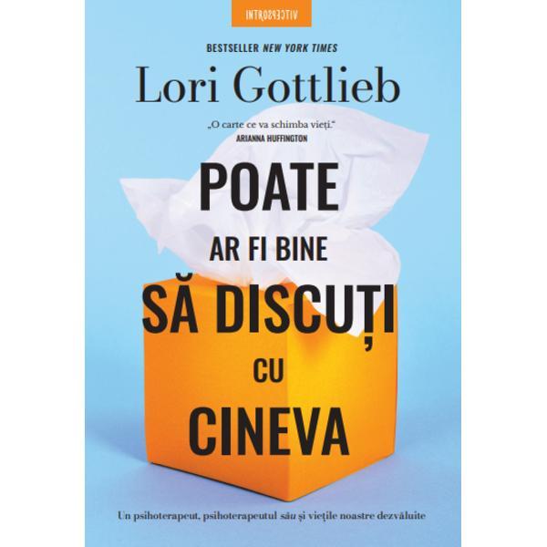 Carte adaptat&259; pentru un serial TV la ABC cu Eva Longoria în rolul principalTe-ai întrebat vreodat&259; la ce se gânde&537;te terapeutul t&259;u Acum po&539;i afla c&259;ci Lori Gottlieb ne invit&259; în lumea ei din postura de psihoterapeut dar &537;i din cea de pacient&259; analizând adev&259;rurile &537;i minciunile pe care ni le spunem nou&259; dar &537;i celor din jur în timp ce oscil&259;m între iubire &537;i
