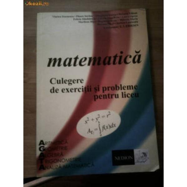 Matematica -culegere de exercitii si probleme pentru liceu