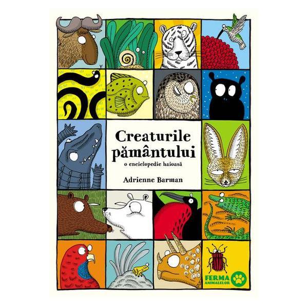 În aceast&259; carte amuzant&259; &537;i instructiv&259; ve&539;i g&259;si tot soiul de lighioane simpatice grupate &537;i regrupate de fantezia debordant&259; a unei ilustratoare talentate Denumirea &537;i culoarea lor sunt exacte doar categoriile în care au fost plasate sunt ceva mai inedite singuraticii vitezomanii animale cu gâtul lung cele care stau mult sub ap&259; &539;âfno&537;ii fidelii &537;amd