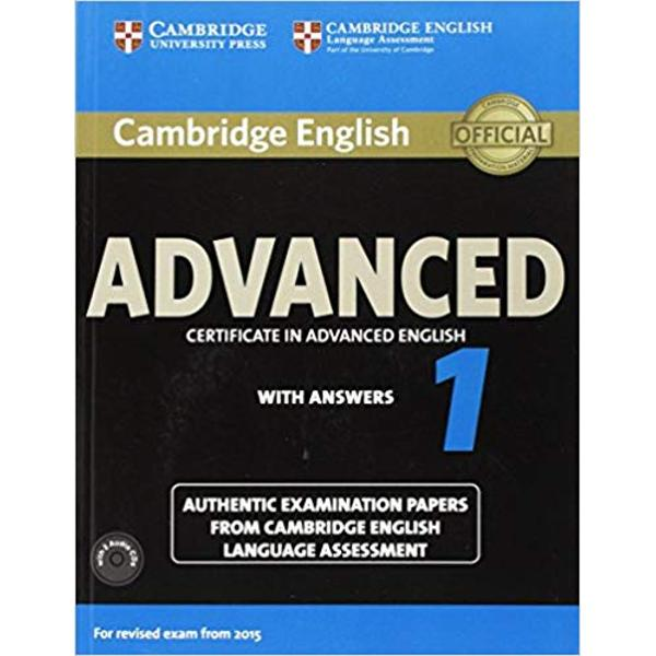 our official examination papers for the 2015 revised Cambridge English Advanced CAE examination from Cambridge English Language Assessment These examination papers for the 2015 revised Cambridge English Advanced CAE exam provide the most authentic exam preparation available allowing candidates to familiarise themselves with the content and format of the exam and to practise useful exam techniques The Students Book with answers is perfect for independent exam practice The