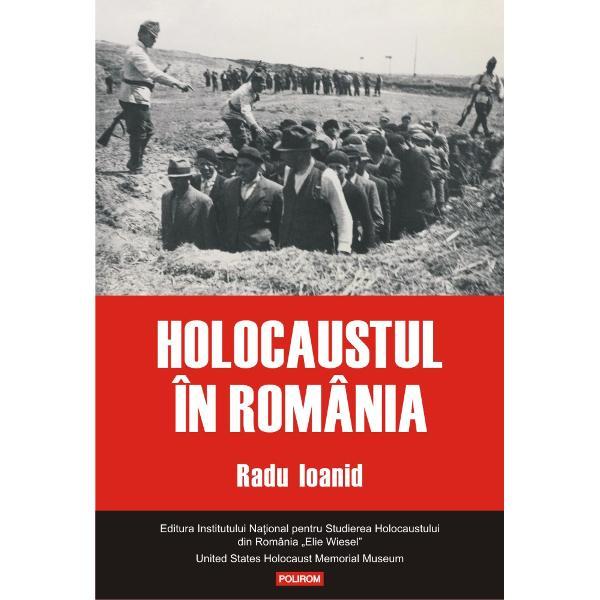 """Coeditare cu Editura Institutului Na&355;ional pentru Studierea Holocaustului din România """"Elie Wiesel""""""""Volumul de fa&539;&259; este o demonstra&539;ie a faptului c&259; istoria se rescrie se completeaz&259; se nuan&539;eaz&259; dar în liniile sale matriceale r&259;mîne aceea&537;i Condi&539;ia suficient&259; este accesul la arhive &537;i m&259;rturii &537;i o analiz&259; f&259;r&259; prejudec&259;&539;i a acestora"""