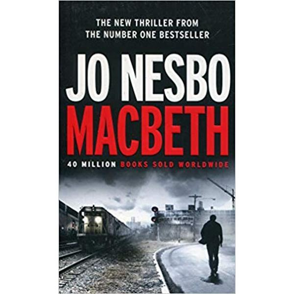 JO NESBO 1 Sunday Times bestseller 1 New York Times bestseller 40 million books sold worldwideHe's the best cop they've gotWhen a drug bust turns into a bloodbath it's up to Inspector Macbeth and his team to clean up the messHe's also an ex-drug addict with a troubled pastHe's rewarded for his success Power Money Respect They're all within reachBut a man like him