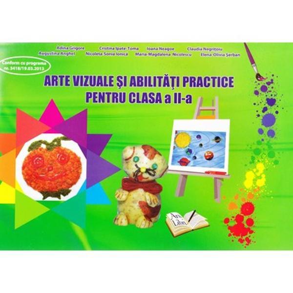 Arte vizuale abilitati practice pentru clasa a II a
