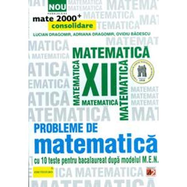 Matematica scolara trebuie in primul rand sa-i invete pe tineri sa gandeasca Frumusetea rationamentului matematic tehnicile specifice de lucru ar trebui sa deschida o poarta spre diverse domenii ale stiintei spre arta si spre viata cotidiana Elevii si nu numai ei trebuie sa simta ca matematica si comorile ei le sunt si le vor fi utile azi si mai ales maine Prezenta culegere se adreseaza tuturor elevilor de clasa a XII-a indiferent de profil sau de filiera