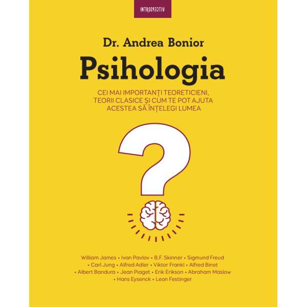 Charles Darwin William James Sigmund Freud Carl Jung Noam Chomsky &537;i Abraham Maslow sunt doar câ&539;iva dintre teoreticienii ale c&259;ror idei au schimbat cursul psihologiei &537;i pe care dr Andrea Bonior îi aduce mai aproape de cititorul contemporan Accesibil&259; &537;i bogat&259; în informa&539;ii aceast&259; lectur&259; te va ajuta s&259; faci primul pas în în&539;elegerea modului în care func&539;ioneaz&259; mintea