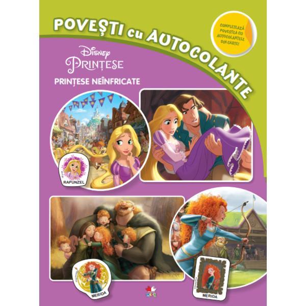 Lipe&537;te autocolantele completeaz&259; pove&537;tile despre Rapunzel siMerida&537;i înva&539;&259; s&259; cite&537;ti