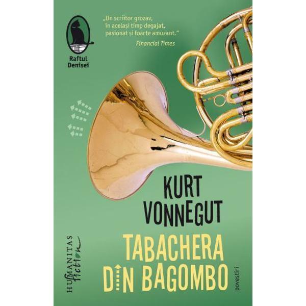 Tabachera din Bagomboreune&537;te povestirile favorite ale lui Kurt Vonnegut din anii de dup&259; r&259;zboi publicate în periodice care îi dezv&259;luie inconfundabila voce subversiv&259; În mare parte scene de via&539;&259; domestic&259; oglindind existen&539;a cotidian&259; a unor personaje sufocate de monotonie de nemul&539;umiri &537;i neîmpliniri de tot felul acestea dezv&259;luie o lume zugr&259;vit&259; în tu&537;ele