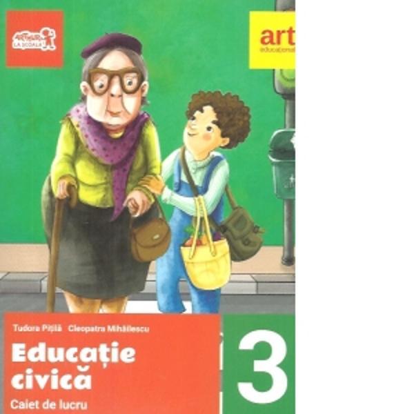Caiet de educatie civica clasa a III a