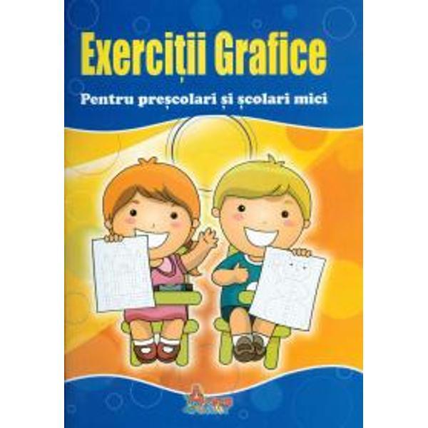 Exercitii grafice Penru prescolari si scolari mici