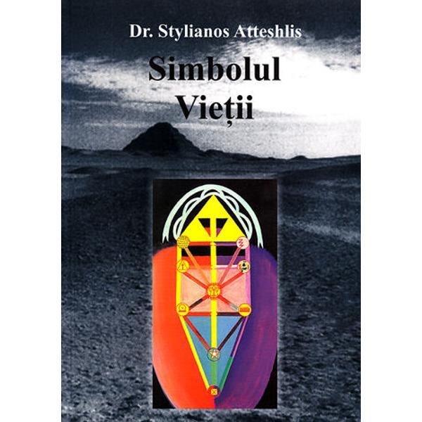 Când cunoscutul mistic &351;i vindec&259;tor cipriot dr Stylianos Atteshlis cunoscut sub numele de Daskalos a trecut în nefiin&355;&259; în august 1995 a l&259;sat în urm&259; câteva manuscrise nepublicateSimbolul Vie&355;iieste unul dintre acestea Acesta este acum publicat ca un facsimil scris de mâna sa care cuprinde &351;i zece dintre ilustra&355;iile sale colorate împreun&259; cu traducerea în
