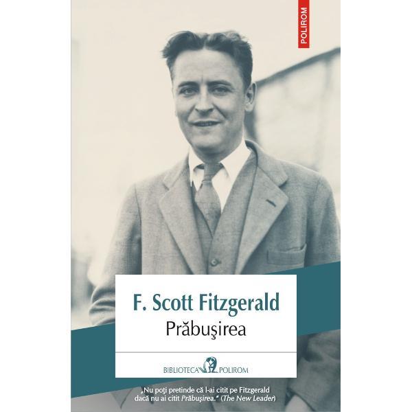 Un autoportret extrem de personal al ascensiunii &351;i dec&259;derii unui mare scriitor marcat de amestecul de roman&355;ios &351;i realism ce reprezint&259; tr&259;s&259;tura distinctiv&259; a lui F Scott FitzgeraldPr&259;bu&351;ireaurmeaz&259; povestea declinului s&259;u subit la vîrsta de treizeci &351;i cinci de ani de la succesul eclatant la disperarea pustie precum &351;i a recuper&259;rii sale îndîrjite Aceast&259;