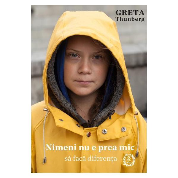 In august 2018 Greta Thunberg in varsta de cincisprezece ani a decis sa nu mearga la scoala intr-o vineri si sa protesteze pentru apararea planetei in fata parlamentului sudez  Si a doua vineri la fel Si a treia Apoi in fiecare vineri Astazi este nominalizata la Premiul Nobel pentru Pace si actiunile ei au devenit o miscare globala impotriva crizei climatice inspirand milioane de elevi sa faca greva pentru salvarea planetei noastre fortand guvernele sa asculte Cartea