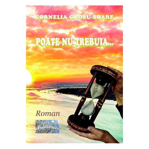 Poate nu trebuia Am inceput sa scriu aceasta carte Poate nu trebuia in dorinta de a raspunde intrebarilor si solicitarilor celor care au citit romanele mele Vacantele iubirii si Dincolo de Carul Mare apreciind povestea de dragoste reaprinsa dupa jumatate de veac ca fiind una frumoasa si adevarata inspirata din firele jurnalului meu -Cornelia Grosu-Soare