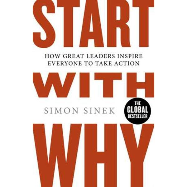 In 2009 Simon Sinek started a movement to help people become more inspired at work and in turn inspire their colleagues and customers Since then millions have been touched by the power of his ideas including more than 28 million who've watched his TED Talk based on START WITH WHY -- the third most popular TED video of all time Sinek starts with a fundamental question Why are some people and organizations more innovative more influential and more profitable than