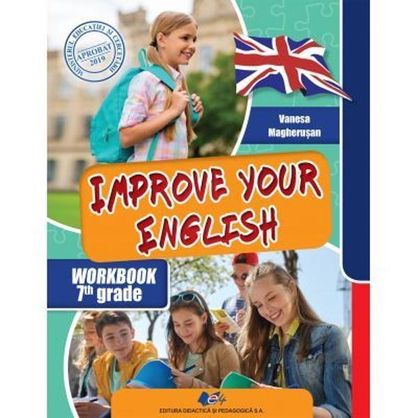 Cu un continut interactiv si o grafica atractiva cartea este dedicata elevilor care doresc sa isi aprofundeze cunostintele de limba engleza Improve your Englishrespecta programa in vigoare fiecare modul avand o autoevaluare cu ajutorul careia elevii isi pot masura progresul