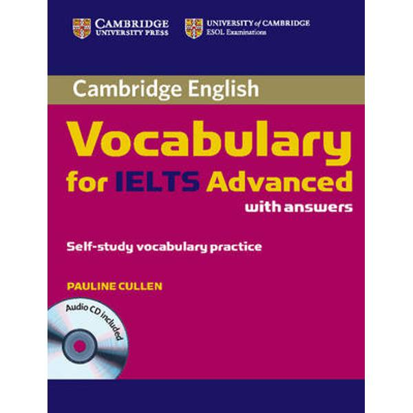 The book covers all the vocabulary needed by students aiming for band 65 and above in the IELTS tests and provides students with practice of exam tasks from each paperCambridge Vocabulary for IELTS Advanced focuses on moving students to 65 and beyond by working on vocabulary-building strategies necessary for success at advanced levels It includes useful tips on how to approach IELTS exam tasks and covers especially tricky areas such as paraphrase and collocation It is informed