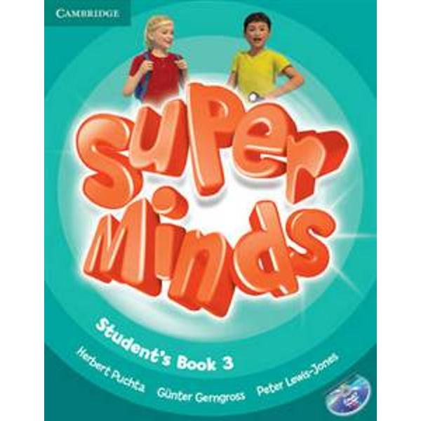 Super Minds is a seven-level course for young learners Super Minds from a highly experienced author team enhances your students thinking skills improving their memory along with their language skills This Level 3 Students Book includes exercises to develop creativity cross-curriculum thinking with fascinating English for school sections and lively stories that explore social values The fabulous DVD-ROM features animated stories interactive games and activities including videokes