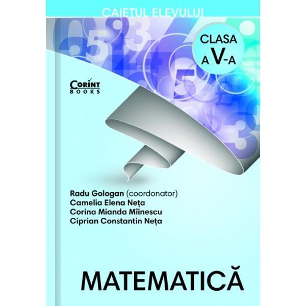 Argumente pentru care trebuie neap&259;rat s&259; aiCaietul de matematicaal editurii Corint - Urm&259;rind lec&539;iile din manual caietul î&539;i propune exerci&539;ii frumoase deosebite care s&259; te ajute s&259; în&539;elegi mai bine lucrurile predate la clas&259; Unele dintre ele te vor ajuta s&259; te