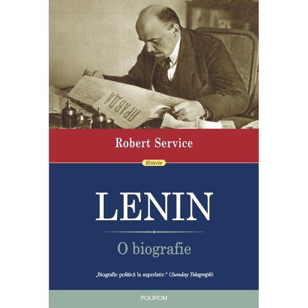"""Traducere de Marius-Adrian Hazaparu""""Biografie politic&259; la superlativ"""" Sunday TelegraphLenin este &537;i ast&259;zi o personalitate controversat&259; Unii îl privesc cu aversiune al&539;ii înc&259; îi propag&259; ideile În poate cea mai cunoscut&259; &537;i mai bine documentat&259; biografie a lui Lenin Robert Service ni-l prezint&259; a&537;a cum nu îl întîlnim în c&259;r&539;ile de"""