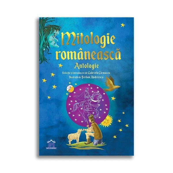 Antologia Mitologia rom&226;neasc&259; aduce &238;n aten&539;ia cititorilor un subiect captivant &537;i amuzant o lume cu reprezent&259;ri fascinante at&226;t din literatura popular&259; c&226;t &537;i din cea cult&259; Este o carte potrivit&259; pentru adul&539;i &537;i copii care vor descoperi c&259; rom&226;nii au tr&259;it mereu &238;ntr-o lume plin&259; de simboluri pe care le-am explicat pas cu pasV&259; propunem s&259; le descoperi&539;i treptat &537;i cu