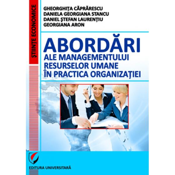 Abordari ale managementului resurselor umane in practica organizatiei