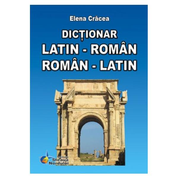 Dictionar latin-roman roman-latin ed6